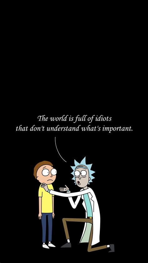 Quotes Wallpaper Rick And Morty iPhone (With images